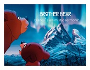 08 Brother Bear 2014