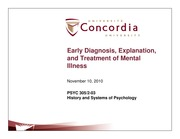 Class 19-Early diagnosis, explanation and treatment of mental illness