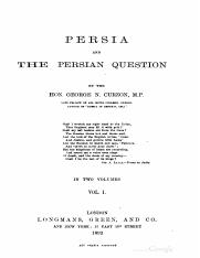 1892 Persia and the Persian Question Vol 1 by Curzon s.pdf