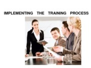 IMPLEMENTING AND EVALUATING THE TRAINING PROCESS (Presentation)
