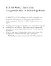 BIS 318 Week 1 Individual Assignment Role of Technology Paper