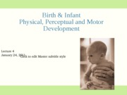 1-24 Birth and Infant Physical Perceptual Motor Development