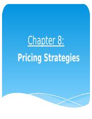 NEW Chapter 8 - Pricing Strategies