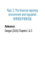 Topic 2 Financial reporting environment and regulation.pptx