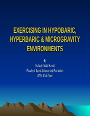 TOPIC 8 EXERCISING IN HYPOBARIC, HYPERBARIC & MICROGRAVITY ENVIRONMENTS
