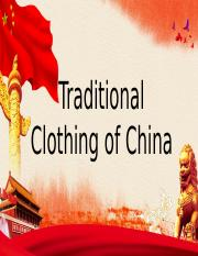 Traditional Clothing of China.pptx
