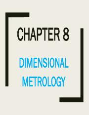 Chapter 8 Dimensional Metrology