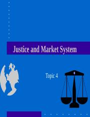 CE Topic 4 - Justice and the Market System.ppt