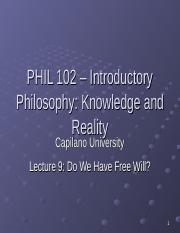 PHIL 102 Lecture 9 - Free Will.ppt