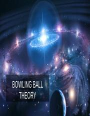 BOWLING BALL THEORY.pptx