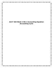 ACCT 504 Week 2 DQ 1 Accounting Equation Accounting Cycle.docx