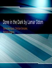 Done in the Dark by Lamar Odom.pptx