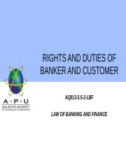 5 - RIGHTS AND DUTIES OF BANKER AND CUSTOMER