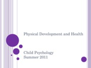 CH 4 physical development PSYC 2076