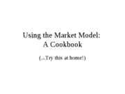 Chapter 3 Practice Using the Market Model