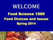 Lecture 1-Course Information and Factors Influencing Food Choices-01232014