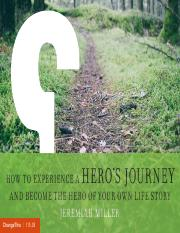 The Hero Journey - How to Become the Hero in Your Own Life Story.pdf