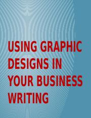 Using Graphic Design in your Business Writing.pptx