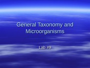 General Taxonomy and Microorganisms lab#9