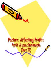 Chapter 2(factors affecting profit-profit & loss statements) part II