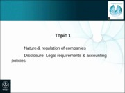 Topic 1 Nature, regulation, and disclosure of companies