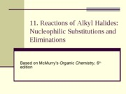 Chapter 11: Alkyl Halides II