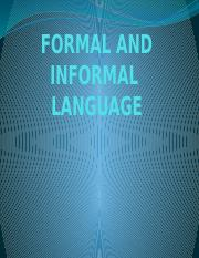 FORMAL AND INFORMAL presentation