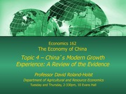 Econ 162 Chinese Economy: Topic 4 China's Growth Lecture
