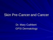 skin cancer and precancer