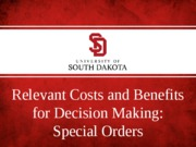 Relevant Costs and Benefits for Decision Making - Special orders