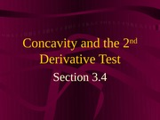 Concavity and the 2nd Derivative Test