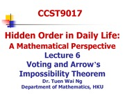 CCST9017-Lecture 6(Voting and Arrow's Impossibility Theorem)