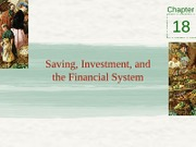 Chapter 18 - Saving, investment, and the financial system