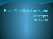 Session4-BasicFileStructures&Concepts