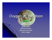 Oxygen Production in the Moon-Powerpoint presentation