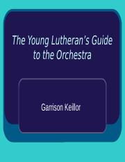 The_Young_Lutheran%E2%80%99s_Guide_to_the_Orchestra_goes_with_Mozart_Beethoven.pptx