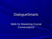 DialogueSmarts Overview