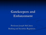 Lecture_9_Gatekeepers and Enforcement
