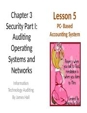 Chap03 Security I Auditing OS & Networks - MWF 5 PC-based Acctg Sys.pptx