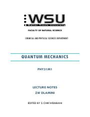 QUANTUM MECHANICS NOTES edited docx - QUANTUM MECHANICS PHY31M1