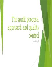 The audit process, approach and quality control.pptx