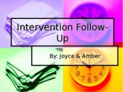 Intervention Follow-Up