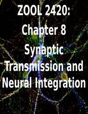 Zool 2420 Ch 8_ Synaptic Transmission.pptx