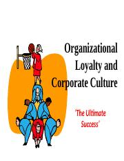 Organizational loyalty and corporate culture.ppt