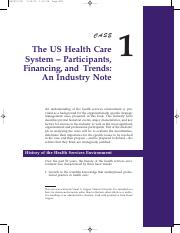 Week 3 & 4_Case_Study_-_The_American_Health_Care_System_an_External_and_Internal_Analysis