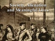 Alienation and Meaning of Life