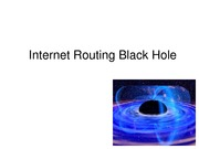 Internet Routing Black Hole