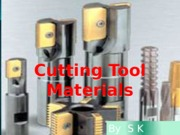 Ch-27.10 Cutting Tool Materials
