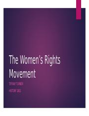 The Women's Rights Movement.Tiffany.pptm