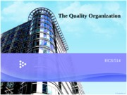 The Quality Organization---1